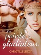 La pointe du Gladiateur