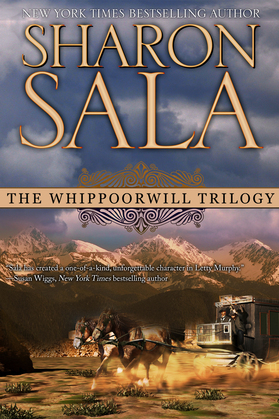 The Whippoorwill Trilogy