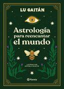 Astrología para reencantar el mundo