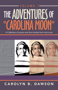 "The Adventures of  ""Carolina Moon"""