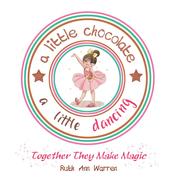 A Little Chocolate a Little Dancing