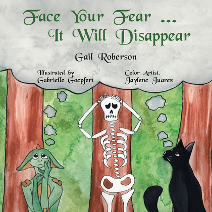 Face Your Fear ... It Will Disappear