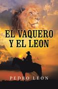 El Vaquero Y El Leon