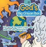 God's Big Crayon Box