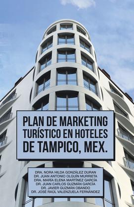 Plan De Marketing Turístico En Hoteles De Tampico, Mex.
