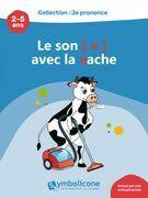 Je prononce le son [v] avec la vache
