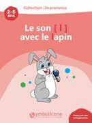 Je prononce le son [l] avec le lapin
