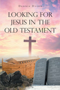 Looking for Jesus in the Old Testament
