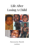 Life After Losing A Child