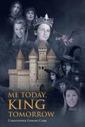 Me Today, King Tomorrow