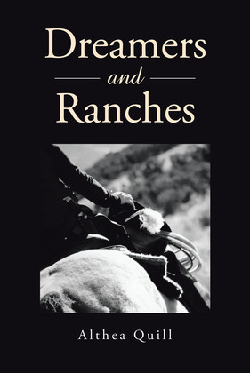 Dreamers and Ranches
