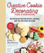 Creative Cookie Decorating for Everyone