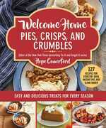 Welcome Home Pies, Crisps, and Crumbles