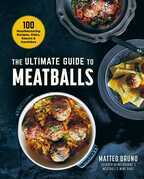 The Ultimate Guide to Meatballs