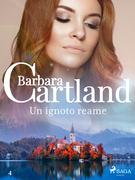 Un ignoto reame (La collezione eterna di Barbara Cartland 4)