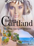 Vergine nacque Venere (La collezione eterna di Barbara Cartland 5)