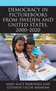 Democracy in Picturebooks from Sweden and United States, 2000–2020