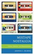 Mixtape Nostalgia