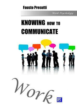 Knowing how to Communicate