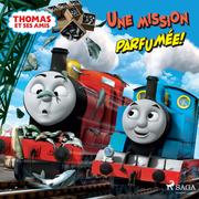 Thomas et ses amis - Une mission parfumée!