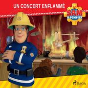 Sam le Pompier - Un concert enflammé