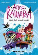 Anna Kadabra. L'isola degli animali magici