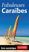 Fabuleuses Caraïbes