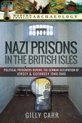 Nazi Prisons in the British Isles