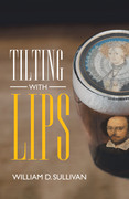 Tilting with Lips