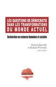 Les questions de démocratie dans les transformations du monde actuel