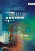 Applied Reactor Physics - Third Edition