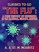 The Flu: A Brief History of Influenza in U.S America, Europe, Hawaii