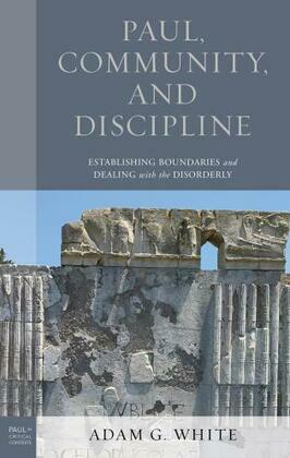 Paul, Community, and Discipline
