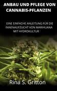 Anbau und Pflege von Cannabis-Pflanzen