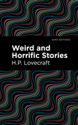 Weird and Horrific Stories