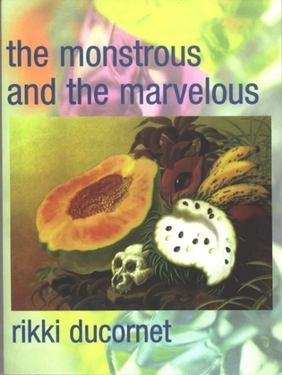 The Monstrous and the Marvelous