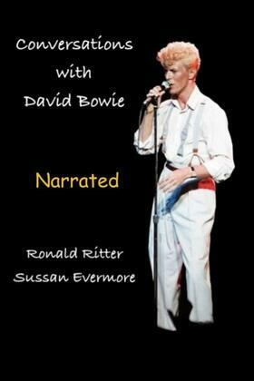 Conversations with David Bowie Narrated