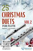 25 Christmas Duets for Flute - VOL.2