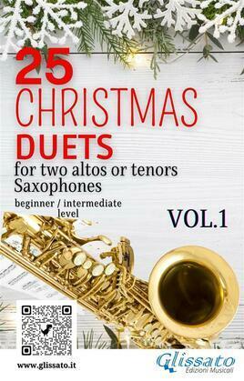 25 Christmas Duets for altos or tenors saxes - VOL.1