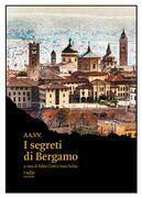 I segreti di Bergamo