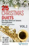 25 Christmas Duets for altos or tenors saxes - VOL.2