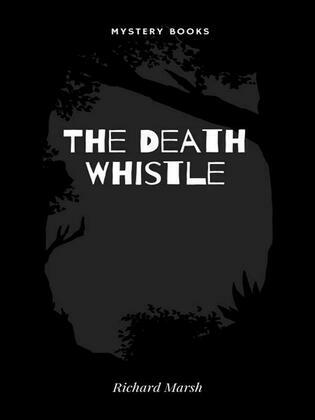 The Death Whistle