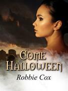 Come Halloween