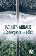 La Convergence des pôles