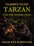 Tarzan und die Weiße Frau