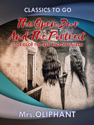 The Open Door and The Portrait Stories of the Seen and the Unseen