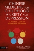 Chinese Medicine for Childhood Anxiety and Depression