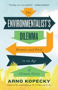 The Environmentalist's Dilemma