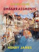Embarrassments