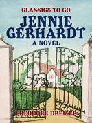 Jennie Gerhardt A Novel